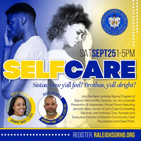 Self Care: Sistas, how y'all feel? Brothas, y'all alright?