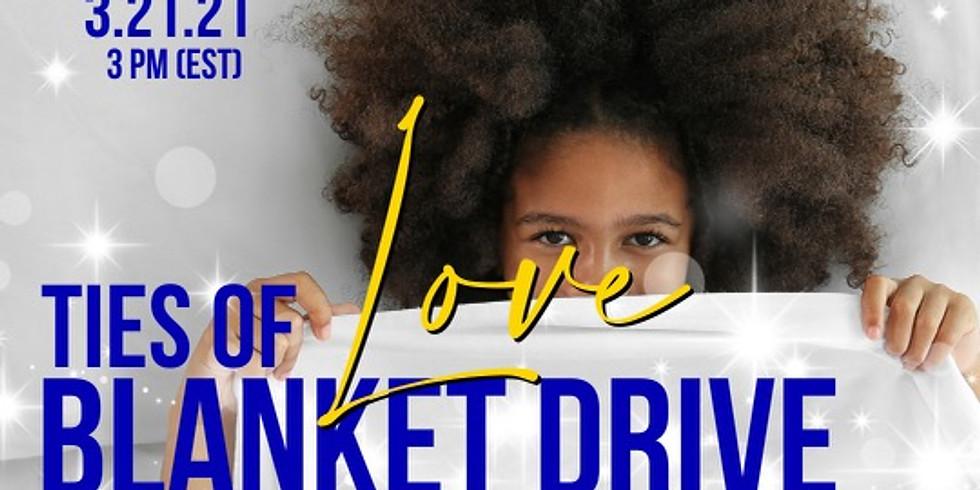 Ties of Love Blanket Drive