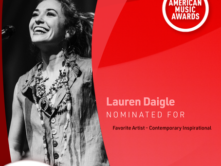 Congratulations to Lauren Daigle on her American Music Awards Nomination!