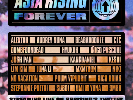 Announcing 88rising's ASIA RISING Forever Global Broadcast on May 6!