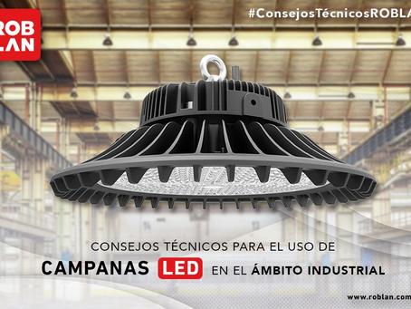 Consejos técnicos para el uso de campanas LED en el ámbito industrial
