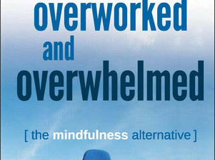 Book Summary: Overworked and Overwhelmed