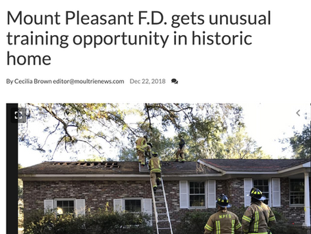 Moultrie News Coverage:  Mount Pleasant F.D. gets unusual training opportunity in historic home