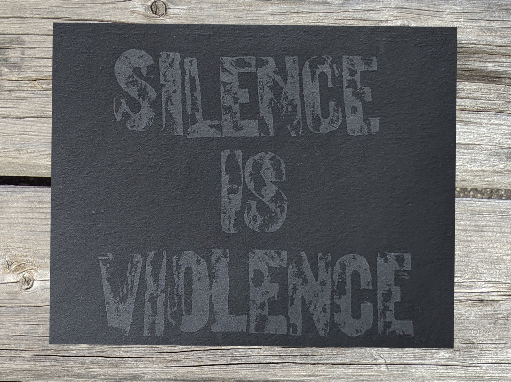 "Silence is Violence, Screen printed protest print, 8.5"" x 11"", 2020 $15"