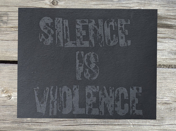 """Silence is Violence, Screen printed protest print, 8.5"""" x 11"""", 2020 $15"""