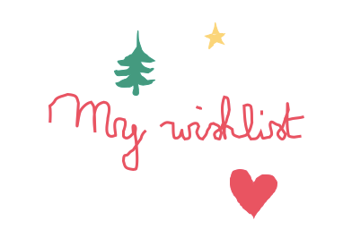 """My wishlist for Christmas"" (Lily 7y.o.)"