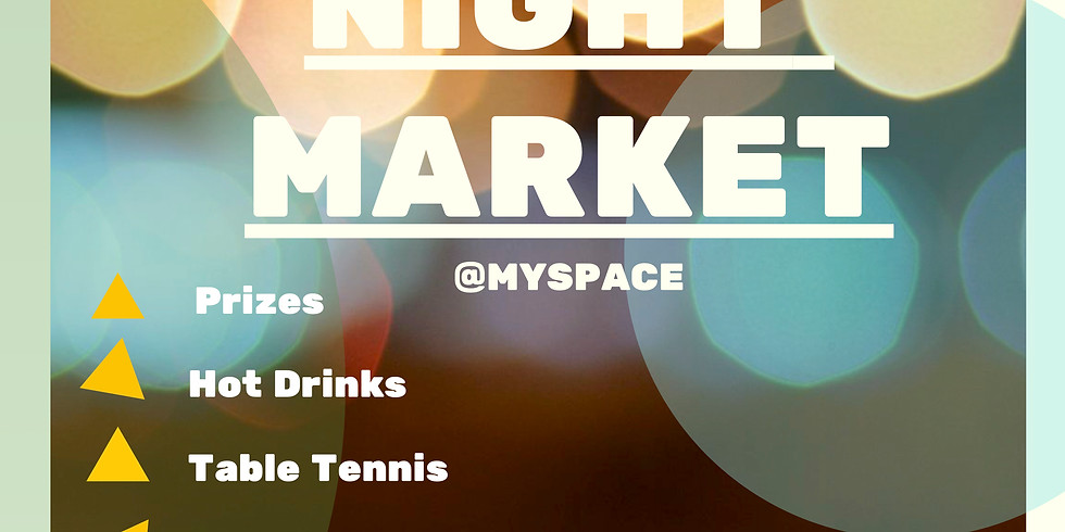 Night Market @ My Space