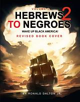 Hebrews to Negroes 2 Volume 1