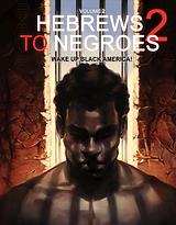 Hebrews to Negroes 2 Volume 2