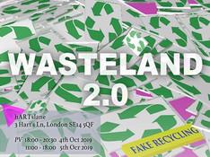 WASTELAND 2.0: FAKE RECYCLING