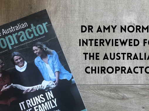 Dr Amy Norman featured in The Australian Chiropractor!
