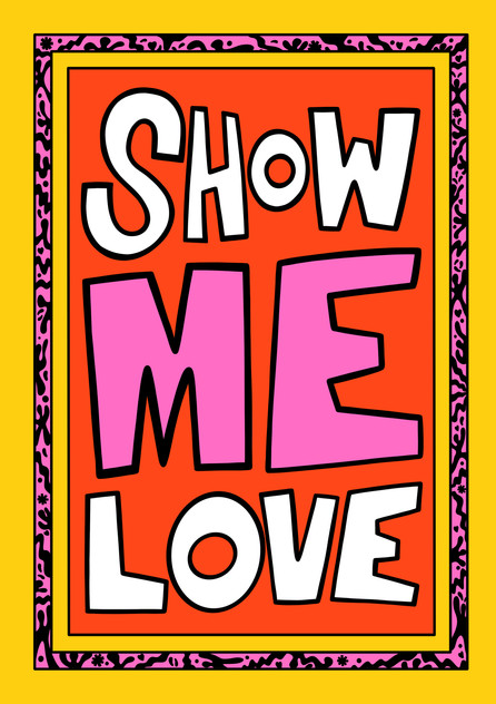SHOW ME LOVE IMAGE 2