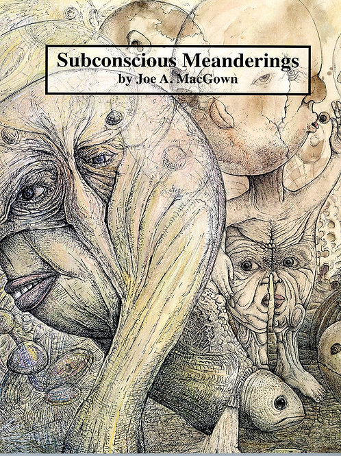 Subconscious Meandering Book by Joe A. MacGown