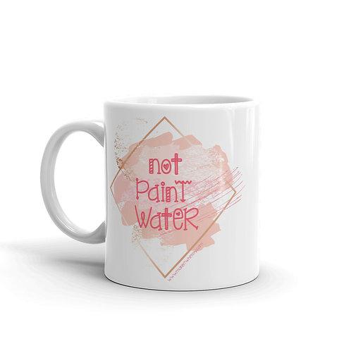 Not Paint Water - Mug