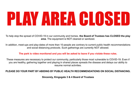 Kingsgate 3 & 4 Play Area Closed till further Notice!!!