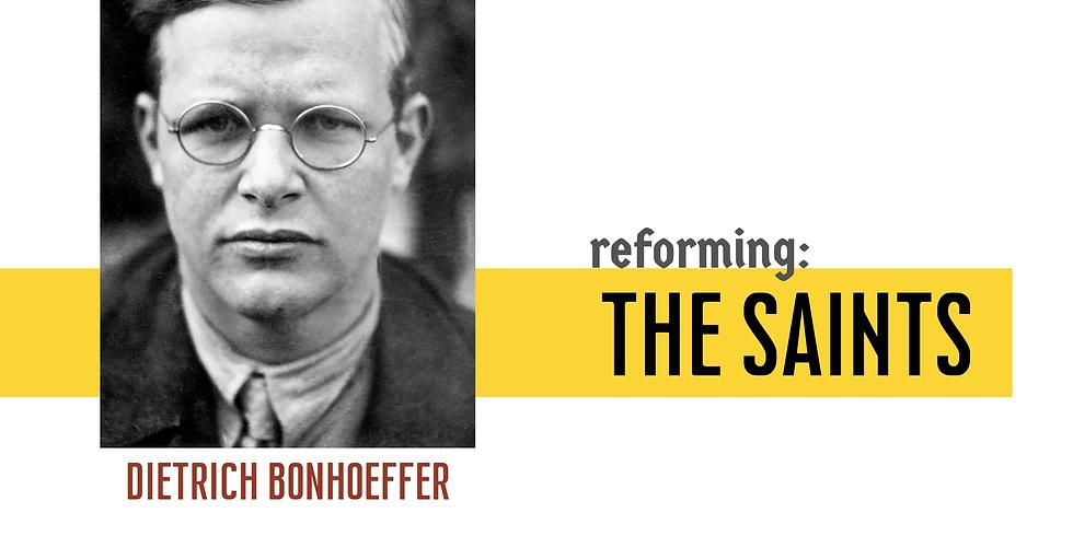 Reforming: The Saints