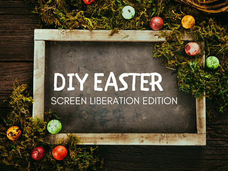 DIY Easter: Screen Liberation Edition