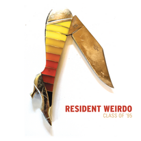 Resident Weirdo - Class of '95