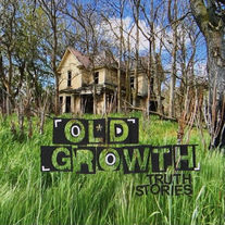 Old Growth - Truth Stories