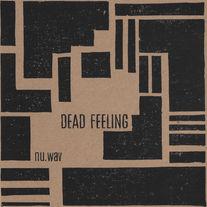 Dead Feeling - nu.wav