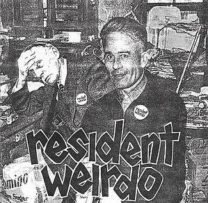 Resident Weirdo - Deep Cuts - Unreleased