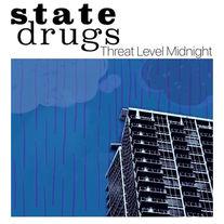 State Drugs - Threat Level Midnight