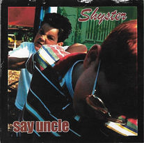 Shyster - Say Uncle