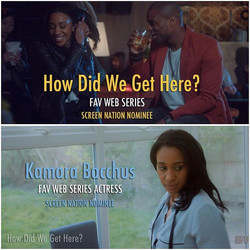 How Did We Get Here season 2 has received 4 nominations at this years Screen Nation Digital awards �