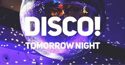 Disco tomorrow night Friday 13th November