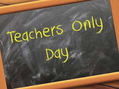 Teacher Only Days - Friday 4th and Tuesday 8th June