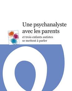 Une-psychanalyste-avec-les-parents_edite