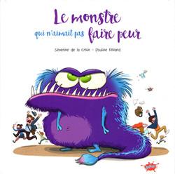 """""""Le Monstre qui n'aimait pas faire Peur"""""""