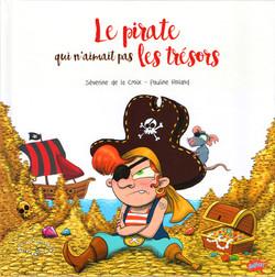 """""""Le Pirate qui n'aimait pas les Trésors"""""""