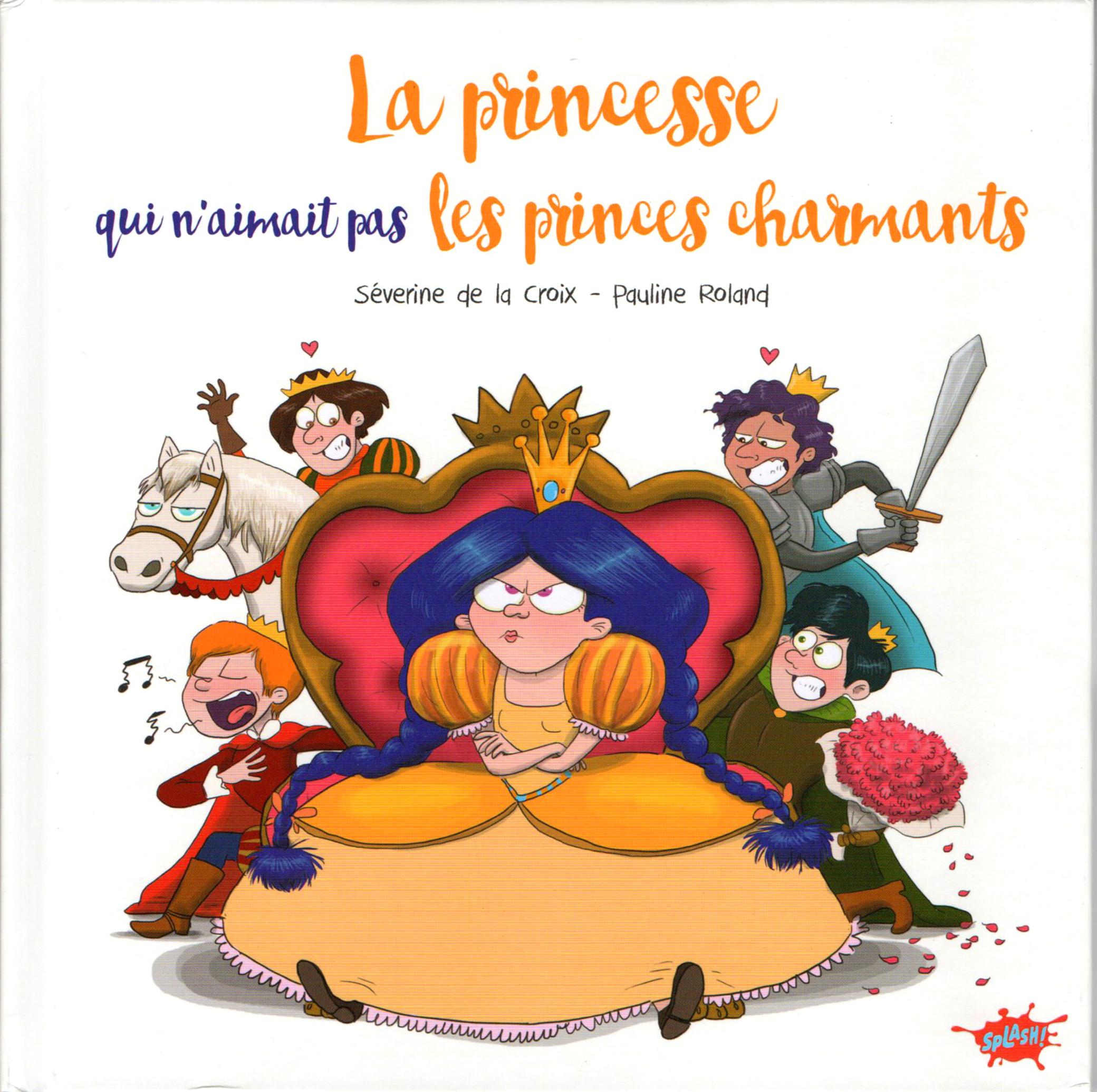 """""""La Princesse qui n'aimait pas les Princes Charmants"""""""