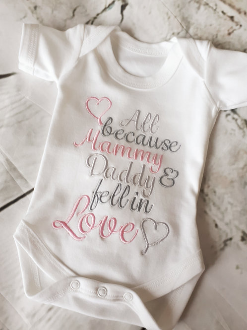 ALL BECAUSE MUMMY & DADDY FELL IN LOVE SLEEPSUIT VEST