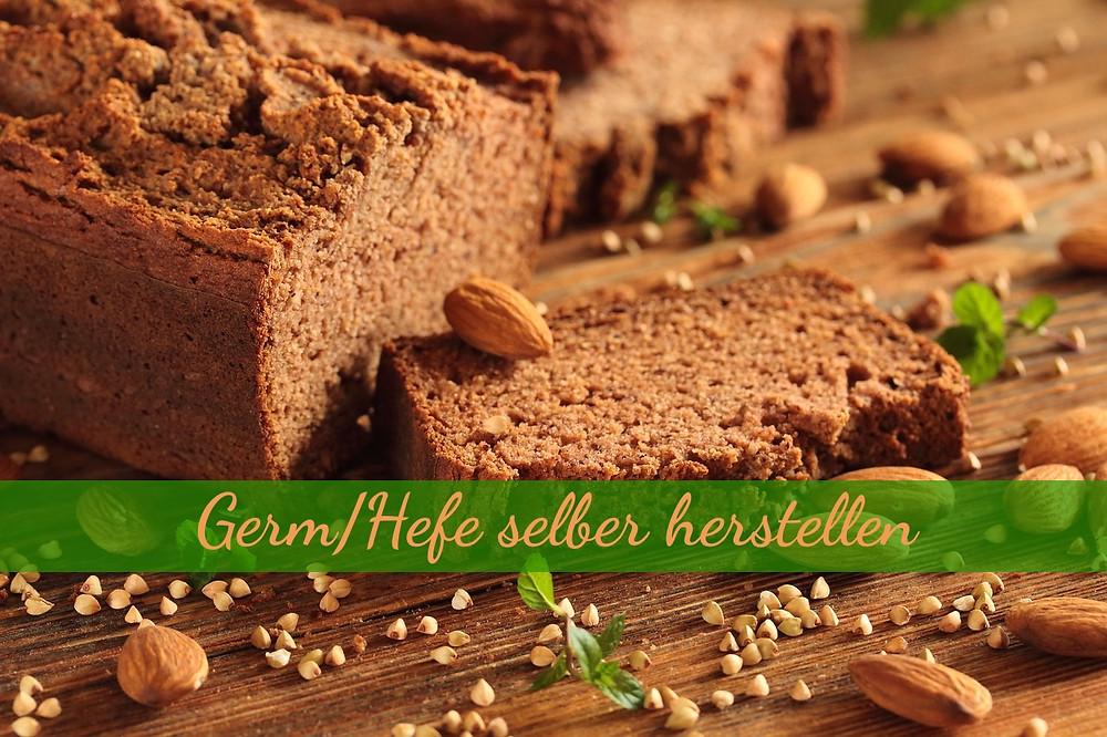 Brot schmeckt am besten, mit selbst gemachtem Germ