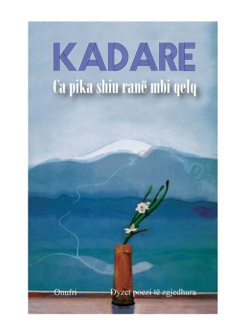 Ca pika shiu ranë mbi qelq - Ismail Kadare