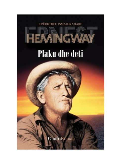 Plaku dhe deti - Ernest Hemingway