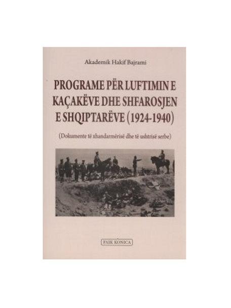 Programe për luftimin e kaçakëve dhe shfarosjen e shqiptarëve (1924-1940)