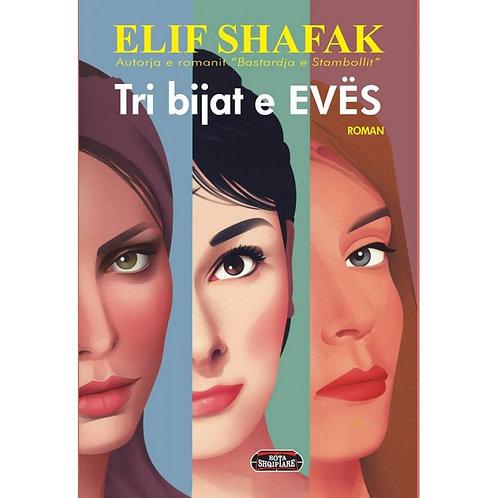 Tri bijat e Evës - Elif Shafak