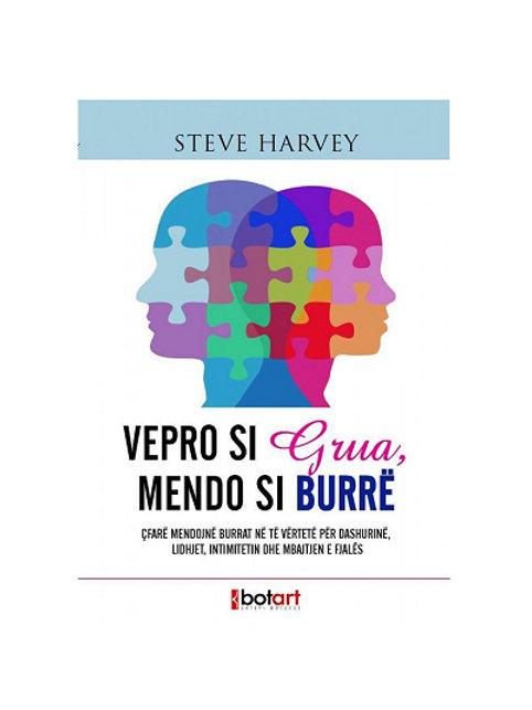 Vepro si grua, mendo si burre - Steve Harvey