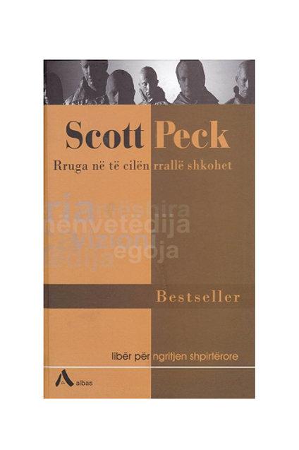 Rruga në të cilën rrallë shkohet - Scott Peck