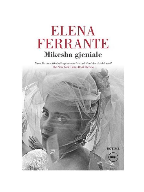 Mikesha gjeniale -Elena Ferrante