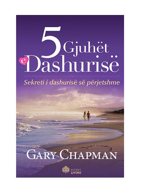 5 Gjuhët e Dashurisë - Gary Chapman