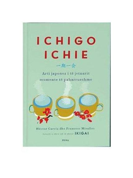Ichigo Ichie - Hector Garcia, Francesc Miralles