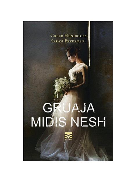 Gruaja midis nesh - Sarah Pekkanen, Greer Hendricks