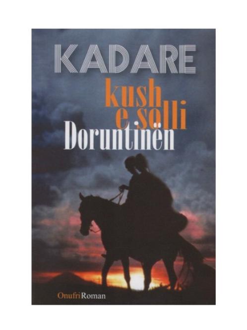 Kush e solli Doruntinën -Ismail Kadare