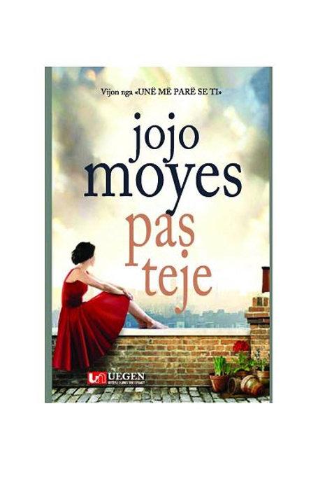 Pas teje - Jojo Moyes