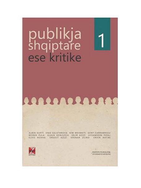 Publikja shqiptare 1 - Ese kritike