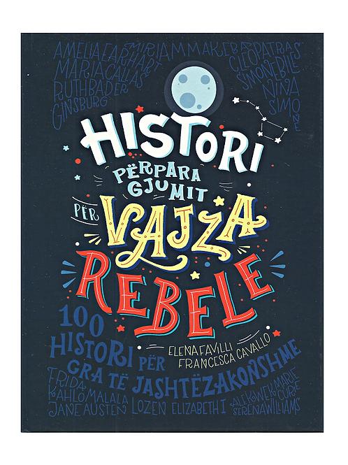 Histori përpara gjumit për vajza rebele